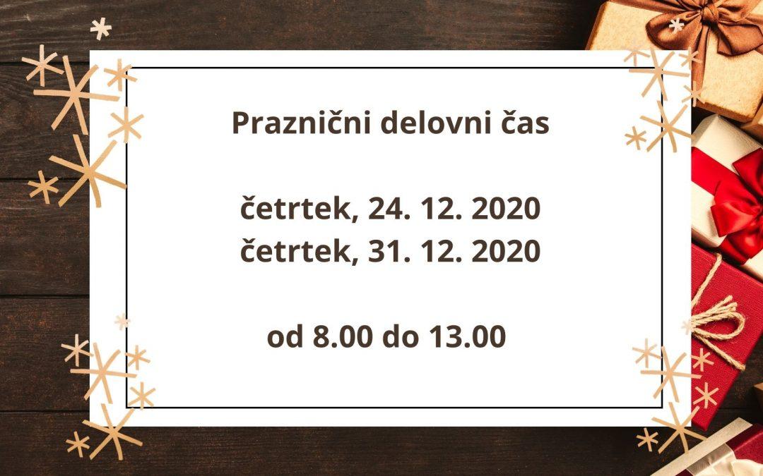 Praznični delovni čas 24. in 31. 12. 2020